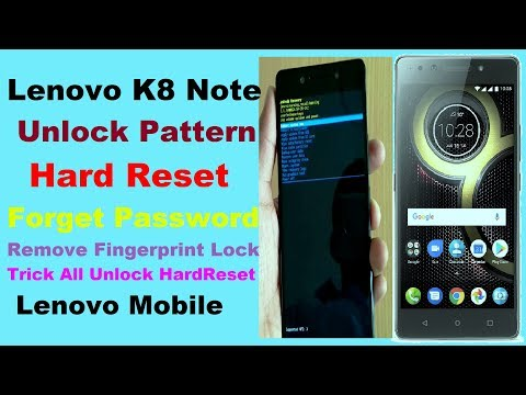 Unlock Pattern Lenovo K8 Note/ Hard Reset/ Forget Password/ Remove Pattern Lenovo K8 Note/ Plus