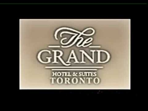 Toronto Hotels | The Grand Hotel & Suites Downtown