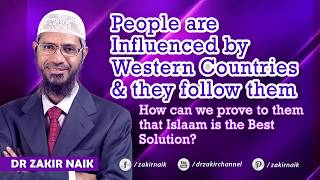 People are Influenced by Western Countries & they follow them...