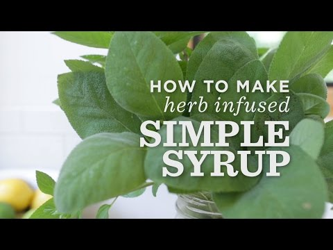 How to make herb-infused simple syrup