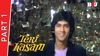 Teri Kasam | Part 1 | Kumar Gaurav, Poonam Dhillon, Nirupa Roy | Full HD 1080p