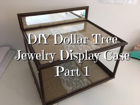 DIY Dollar Tree Jewelry Display Case