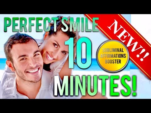 🎧 GET THE PERFECT SMILE IN 10 MINUTES! SUBLIMINAL AFFIRMATIONS BOOSTER! GET READY TO SMILE!
