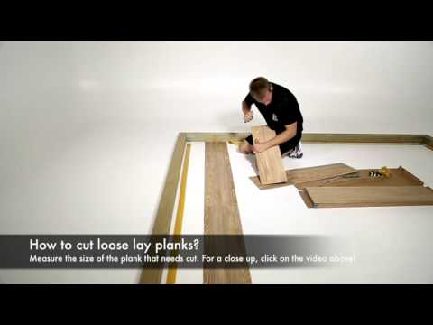 How to cut loose lay planks?