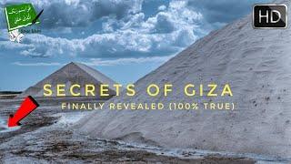 Secrets of Giza Finally Revealed (100% True)