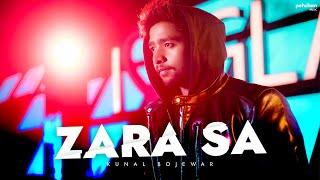 Zara Sa - Unplugged   Kunal Bojewar (Cover)   KK   Pritam   Emraan Hashmi   Sonal Chauhan