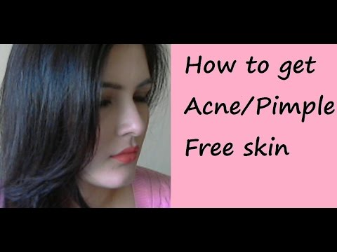 How to get rid of Acne / Pimple/ Oily Skin