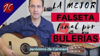 LA MEJOR FALSETA POR BULERÍAS PARA FINALIZAR,TOMATITO,TUTORIAL.Jerónimo de Carmen-Guitarra Flamenca