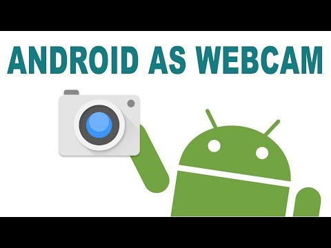Use an Android Phone as a Webcam