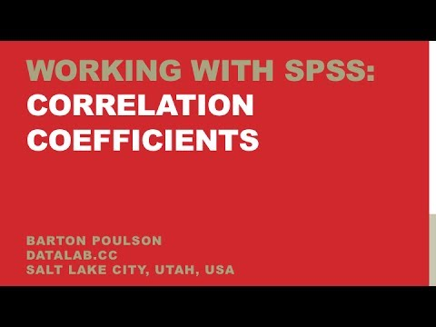 Working with SPSS: Correlation Coefficients