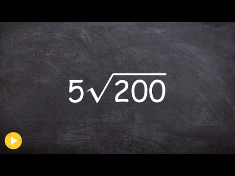 Algebra 1 - Learn how to simplify a radical, 5 root(200)