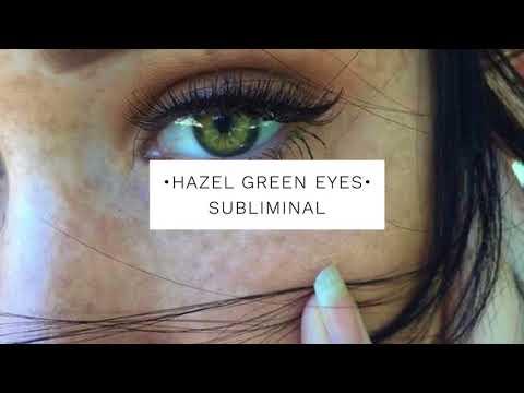 •Get Hazel Green Eyes Subliminal•