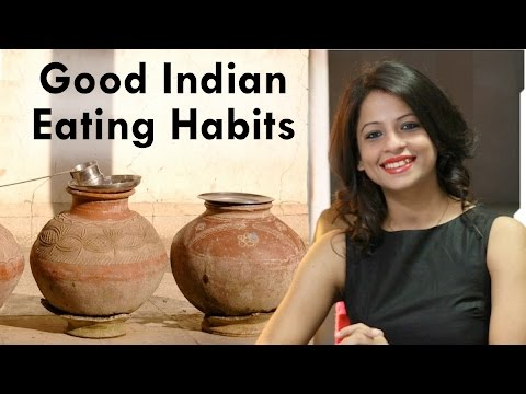 Good Indian Eating Habits By Dietitian Shreya
