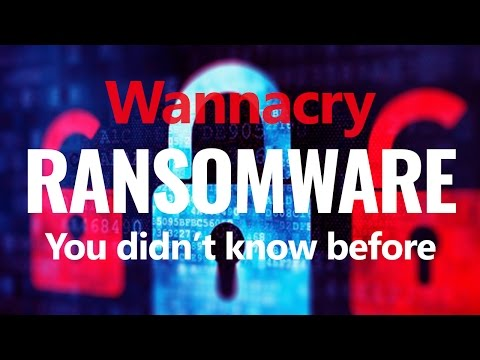 Ramsomware WannaCry Attack you didn't know before 2017