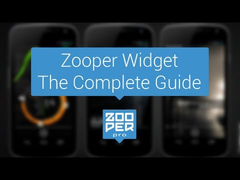 Zooper Widget - The Complete Guide