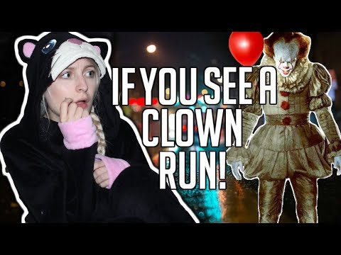 IF YOU EVER SEE A CLOWN, RUN.   SCARY STORYTIME
