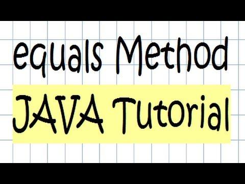 equals Method Tutorial - JAVA
