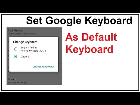 how to set google keyboard as default keyboard in Android mobiles