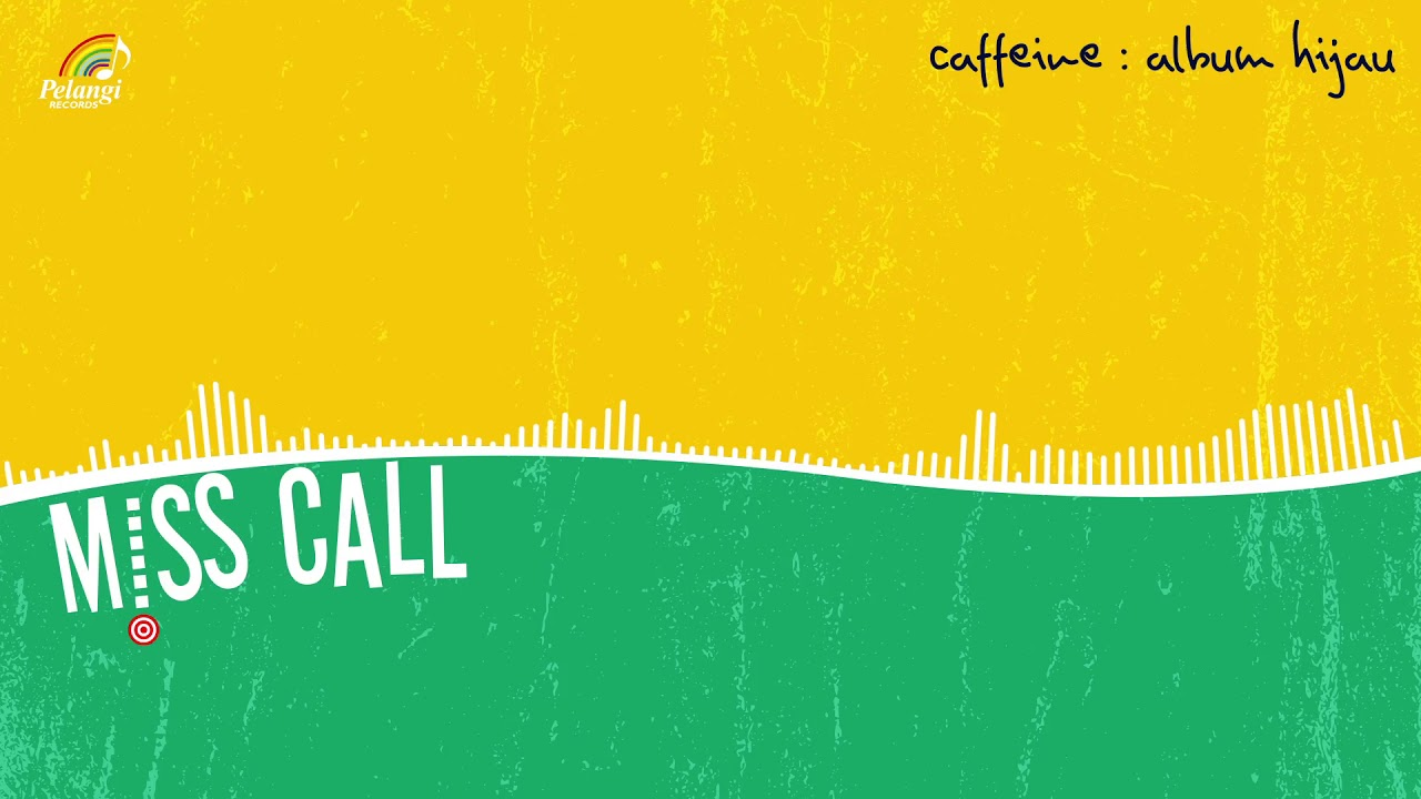 Caffeine - Missed Call
