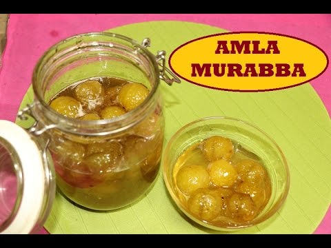 Amla Murabba Recipe I How to Make Amla Murabba