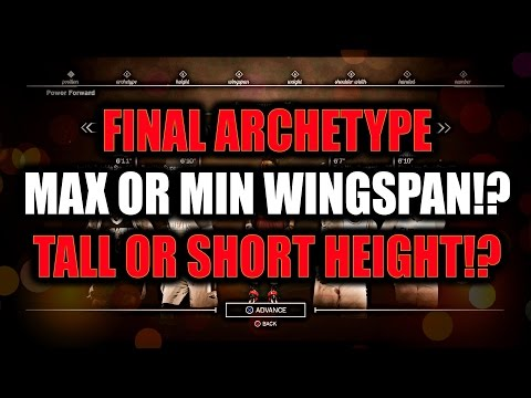 FINAL ARCHETYPE CHOSEN! MAX OR MIN WINGSPAN!? TALL OR SHORT HEIGHT!? COME VOTE!!- NBA 2K17