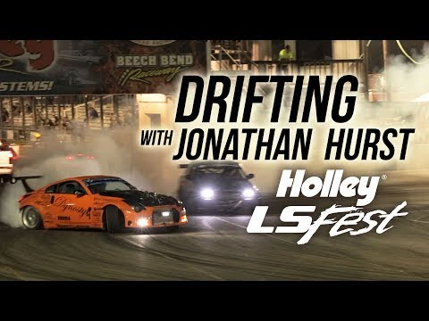Holley LS Fest 2017 Drifting with Jonathan Hurst & His Nissan 350Z