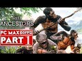 ANCESTORS THE HUMANKIND ODYSSEY Gameplay Walkthrough Part 1 1080p HD 60FPS PC No Commentary