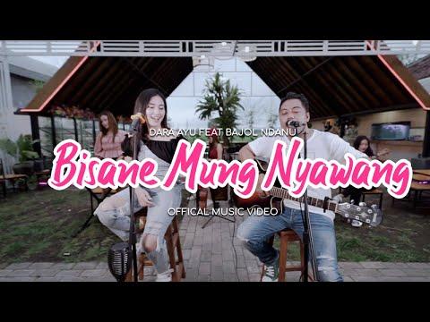 Download Lagu Dara Ayu Bisane Mung Nyawang Ft. Bajol Ndanu Mp3