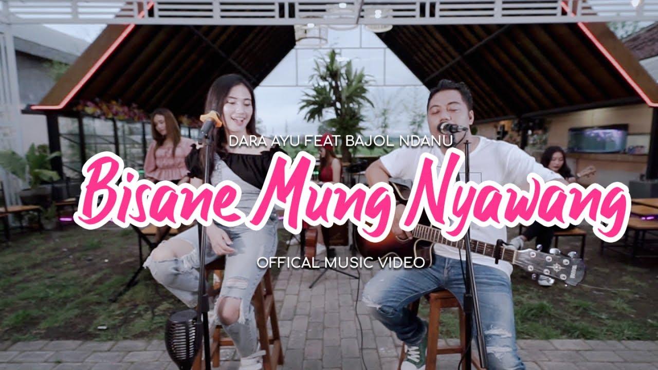 Download Dara Ayu Ft. Bajol Ndanu - Bisane Mung Nyawang (Official Music Video) | Kentrung MP3 Gratis