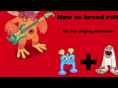 HOW TO BREED A RIFF IN MY SINGING MONSTERS!!