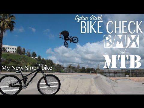 BMX & SLOPESTYLE BIKE CHECK | DYLAN STARK BMX MTB