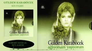 Gülden Karaböcek - Sen Evlisin (Official Audio)