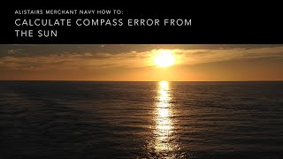 How To Calculate Compass Error by Azimuth of the Sun