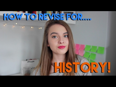 HOW TO REVISE: HISTORY! | GCSE, A Level, General Tips and Tricks!