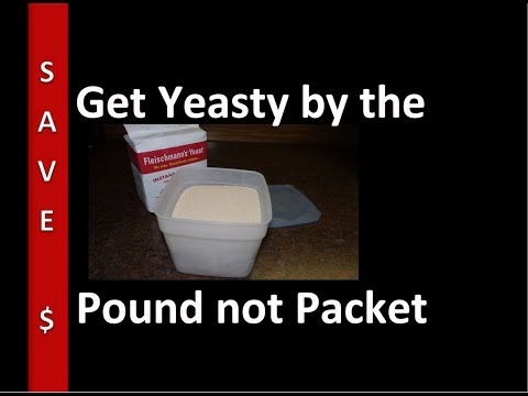 Stop buying yeast packets. . . buy a POUND.