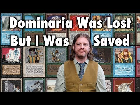 Dominaria Was Lost, But I was Saved - A Magic: The Gathering Memory