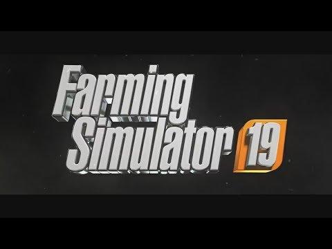 Farming Simulator 19 Reveal Trailer
