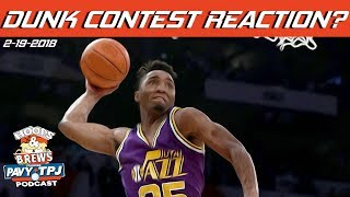 2018 NBA Slam Dunk Contest Reaction | Hoops & Brews