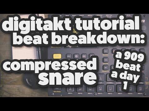 DIGITAKT TUTORIAL (beat breakdown) [a 909 beat a day] 1