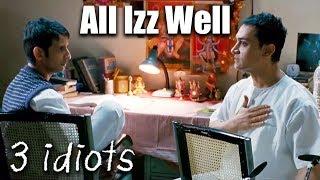 आल इज वेल All Izz Well   3 Idiots   Aamir Khan, R. Madhavan, Sharman Joshi