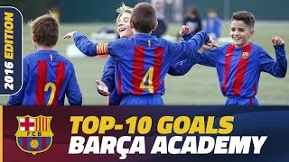 Barça Academy – The Top 10 goals made in La Masia in to 2016