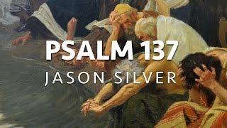 🎤 Psalm 137 Song with Lyrics - Rivers of Babylon - Jason Silver [WORSHIP SONG]