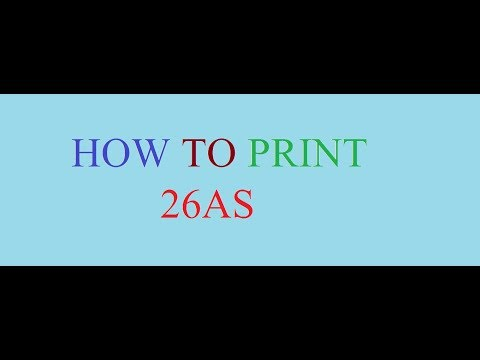 HOW TO PRINT 26AS