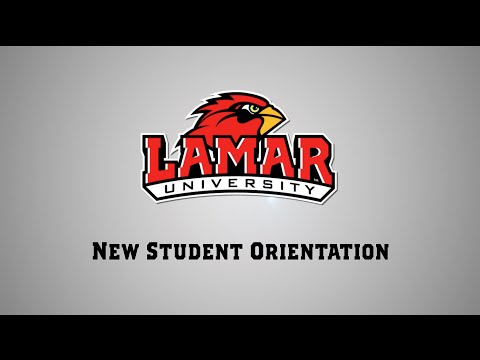 Lamar University - New Student Orientation 2015