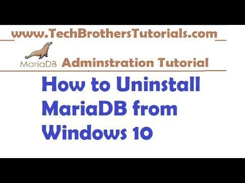 How to Uninstall MariaDB from Windows 10 -MariaDB Admin Tutorial