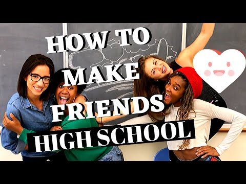 How to make Friends | High School Series