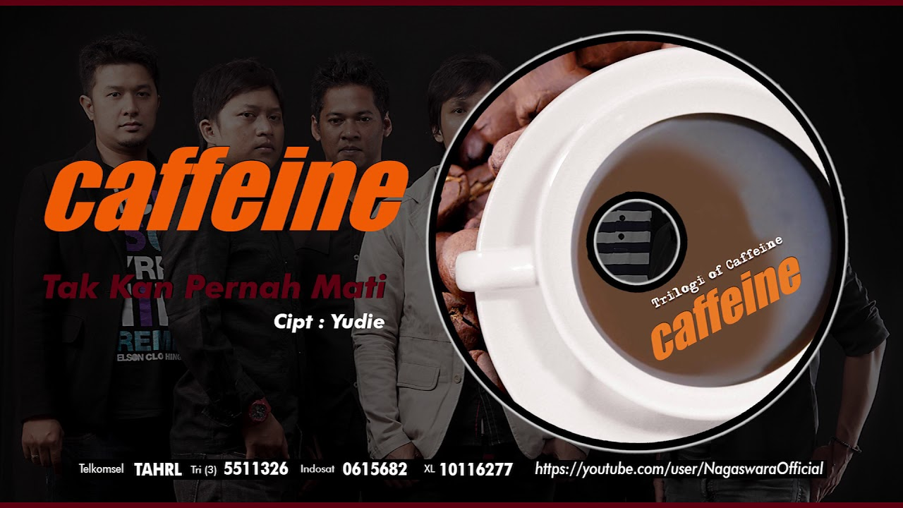 Download Caffeine - Tak Kan Pernah Mati MP3 Gratis