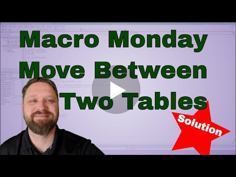 Macro Monday Move Data from One Table to Another Table Solution - Code Included