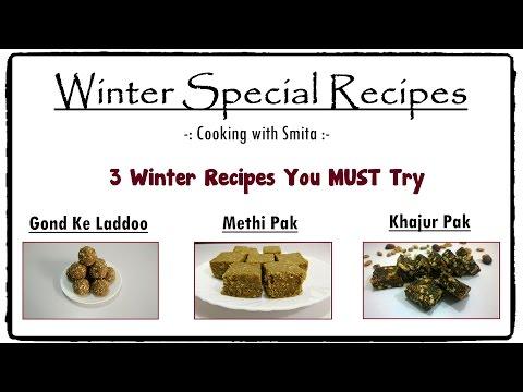 Winter Special Recipes in Hindi   Gond ke Laddoo   Methi Pak   Khajur Pak - by Cooking with Smita