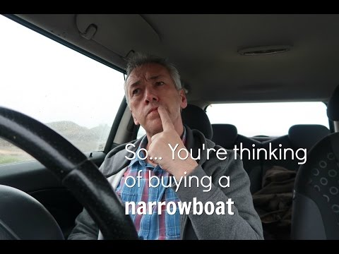 Are you thinking of buying a Narrowboat ?
